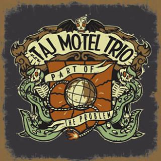Taj Motel Trio